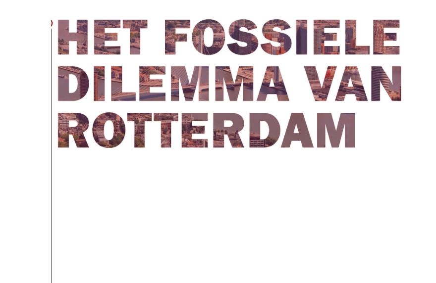 Fossiele Dilemma Rotterdam