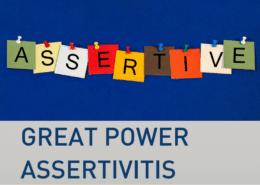 Great power Assertivitis