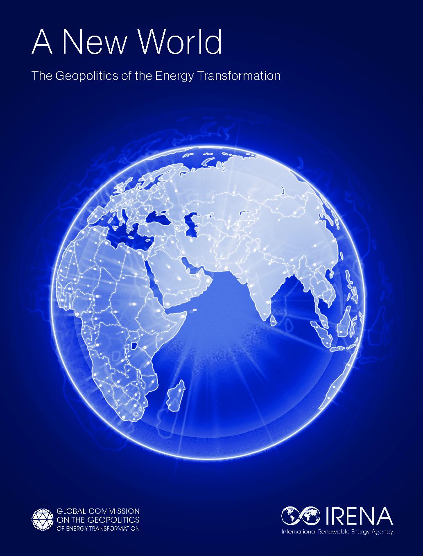 A New World: The Geopolitics of the Energy Transformation, Thijs van de Graaf, et al., (2019)