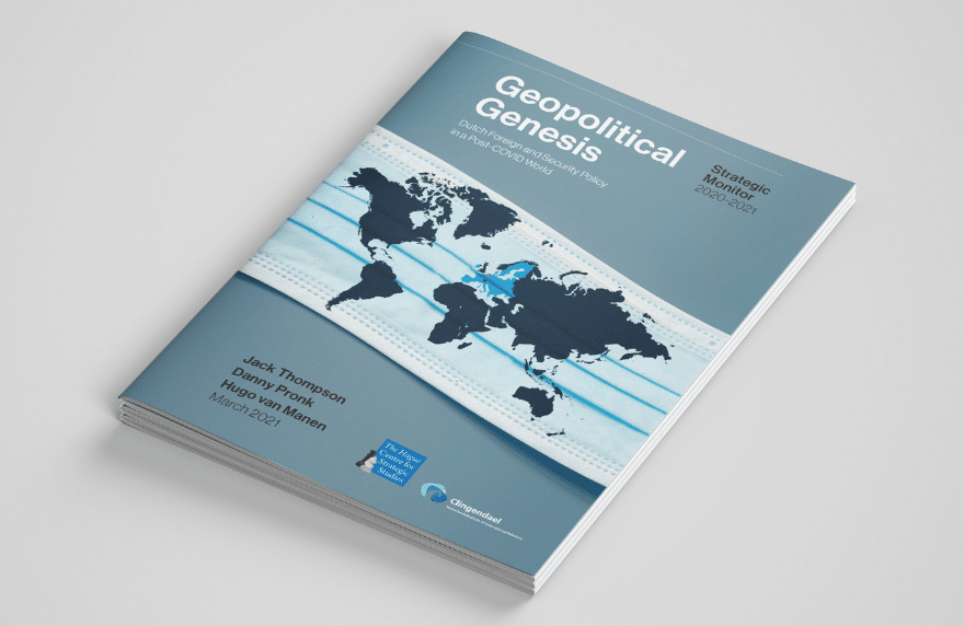 Strategic Monitor 2020-2021 : Geopolitical Genesis